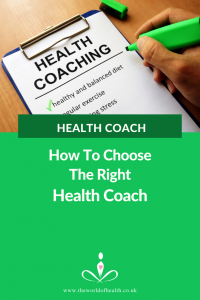 Health Coach - How To Choose The Right Health Coach For You by The World of Health