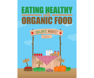 free healthy eating book organic food world of health