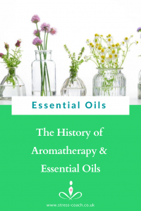 History of Aromatherapy and History Of Essential Oils Around The World