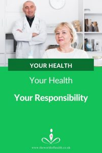 Your Health Your Responsibility - Why taking health autonomy over your own health is important